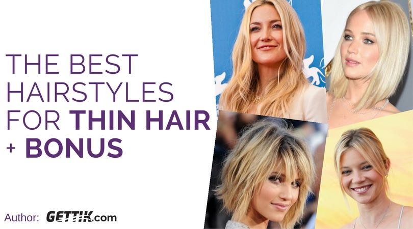 Top 15 Hairstyles For Thin Hair 2019